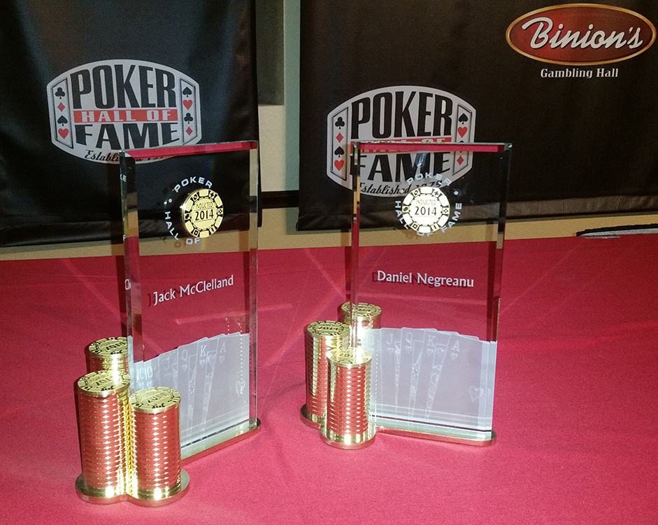 2014 Poker Hall of Fame, Inductees Jack McClelland & Daniel Negreanu, Las Vegas