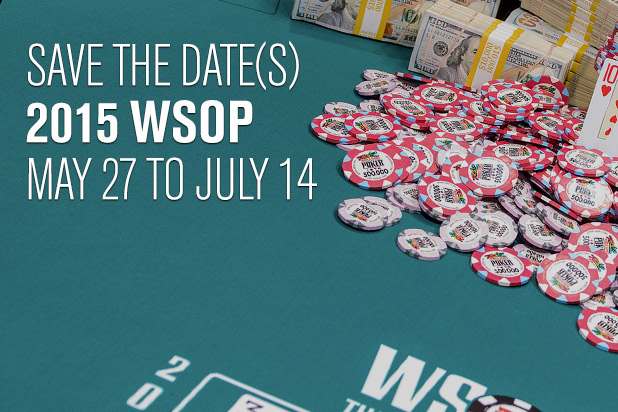 World Series of Poker 2015 WSOP Dates