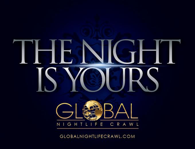 The Night is Yours, Global Nightlife Nightclub Crawl, Las Vegas